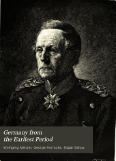 Germany from the Earliest Period: Volume 4