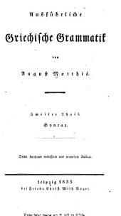Ausführliche griechische Grammatik: Bände 2-3