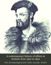 A Contemporary History of Affairs in Ireland, from 1641 to 1652: Issue 9