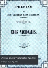 Poesias de don Ventura Ruiz Aguilera: Volumen 2
