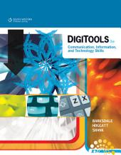 DigiTools: Communication, Information, and Technology Skills: Edition 3