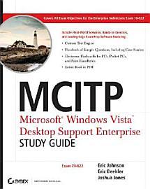 Mcitp Microsoft Windows Vista Desktop Support Enterprise Study Guide