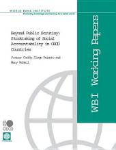 Beyond Public Scrutiny Stocktaking of Social Accountability in OECD Countries: Stocktaking of Social Accountability in OECD Countries