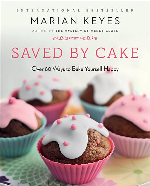 Download Saved by Cake Book