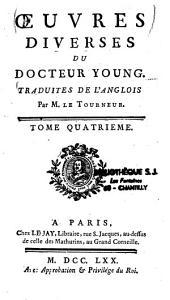 Oeuvres diverses du docteur Edward Young, traduit de l'anglais par M. le Tourneur