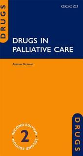 Drugs in Palliative Care: Edition 2