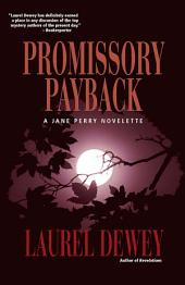 Promissory Payback: A Jane Perry Novelette