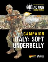 Bolt Action  Campaign  Italy  Soft Underbelly PDF