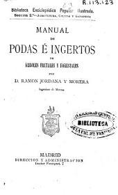 Manual de podas e ingertos de árboles frutales y forestales