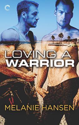 Loving a Warrior