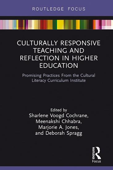 Culturally Responsive Teaching and Reflection in Higher Education PDF