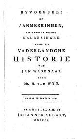 Byvoegsels en Aanmerkingen voor het vaderlandsche Historie ... door H. van Wyn, N. C. Lambrechtsen, Ant. Martini, E, M. Engelberts en Anderen: Volume 7