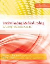Understanding Medical Coding: A Comprehensive Guide: Edition 3