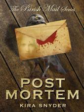 Post Mortem, Parish Mail #2
