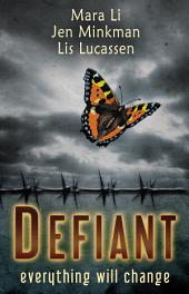 Defiant: A Dystopian Collection