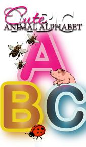 ABC: Cute Animal Alphabet