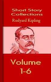 Rudyard Kipling's Short Stories: Short Story Collections
