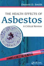 The Health Effects of Asbestos: An Evidence-based Approach