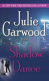Shadow Dance: A Novel