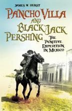 Pancho Villa and Black Jack Pershing PDF