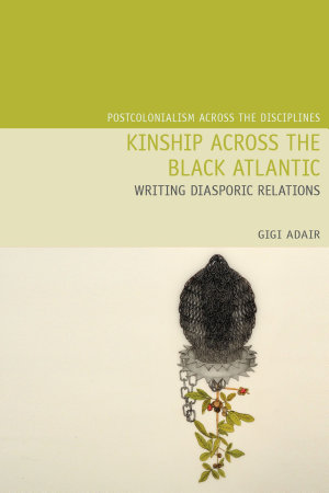 Kinship Across the Black Atlantic PDF