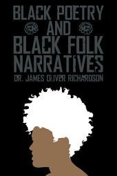 BLACK POETRY AND BLACK FOLK NARRATIVES