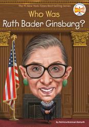 Who Was Ruth Bader Ginsburg  Book PDF
