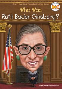 Who Was Ruth Bader Ginsburg  Book