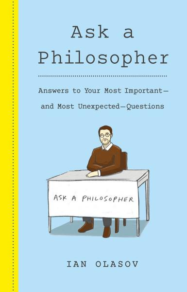 Download Ask a Philosopher Book