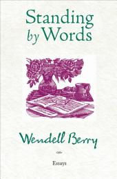 Standing by Words: Essays