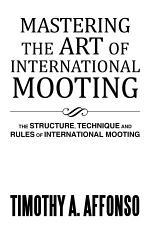 Mastering the Art of International Mooting