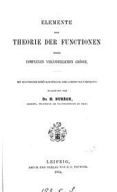 Elemente der Theorie der Functionen einer complexen veränderlichen Grösse