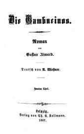 Die Gambucinos: Roman von Gustav Aimard. Deutsch von A. Wiessner, Band 2