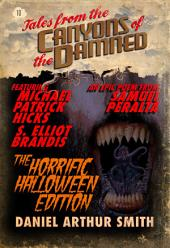 Tales from the Canyons of the Damned: N0. 10