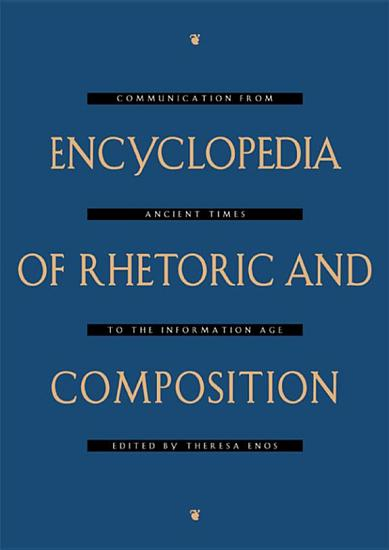 Encyclopedia of Rhetoric and Composition PDF