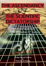 The Ascendancy of the Scientific Dictatorship