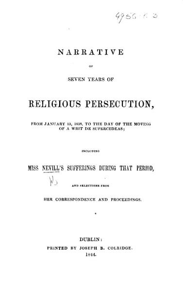 Download Narrative of Seven Years of Religious Persecution      including Miss Nevill s sufferings during that period  and selections from her correspondence and proceedings Book