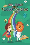 My First ABC Toddler Coloring Book
