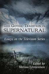 The Gothic Tradition in Supernatural PDF