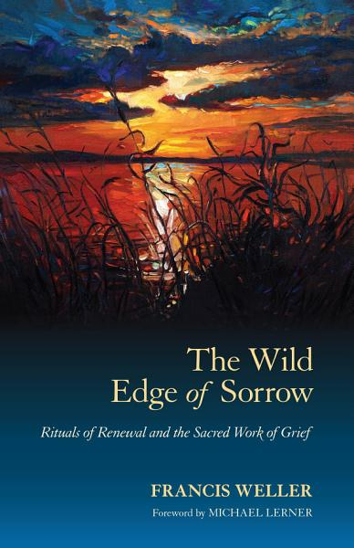 Download The Wild Edge of Sorrow Book