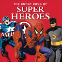 The Super Book of Superheroes