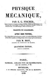 Physique mécanique, traduite de l'Allemand. Avec des notes de M. Biot. Deuxième edition