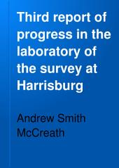Third Report of Progress in the Laboratory of the Survey at Harrisburg: Volume 44