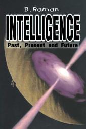 Intelligence: Past, Present & Future