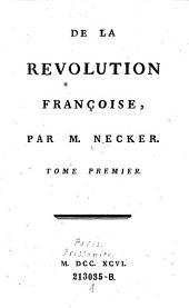 De la Révolution françoise: Volume1