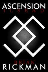 Ilsead: Ascension, Volume 3