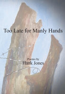 Too Late for Manly Hands