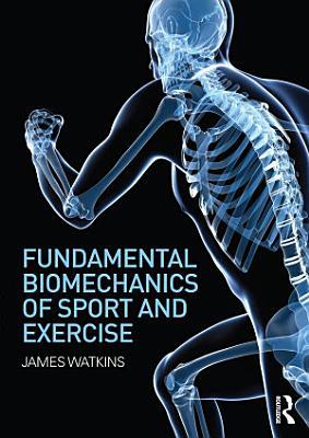 Fundamental Biomechanics of Sport and Exercise PDF