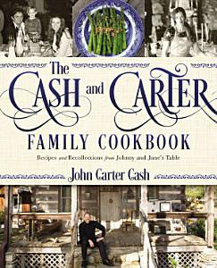 The Cash and Carter Family Cookbook Book
