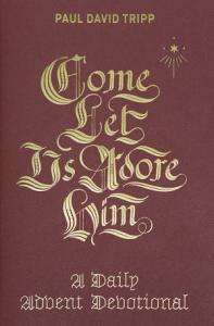 Come  Let Us Adore Him Book